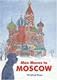 Max Moves to Moscow