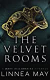 The Velvet Rooms: A Dark Billionaire Prequel by  Linnea May in stock, buy online here