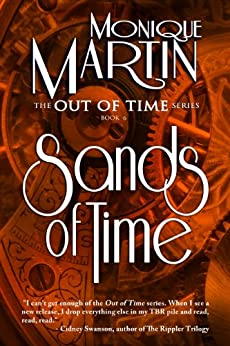 Sands of Time (Out of Time #6) by [Martin, Monique]