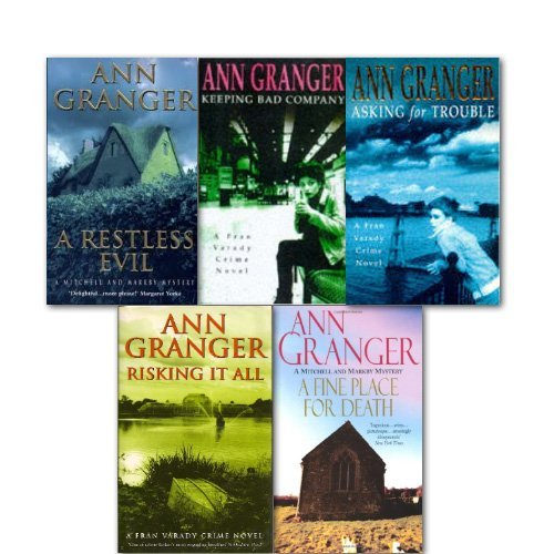 Ann Granger Collection 5 Books Set, (Risking it All A fine Place for Death A Restless Evil Keeping Bad Company Asking for Trouble) pdf
