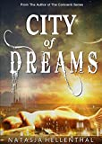 City of Dreams: A Paranormal Adventure