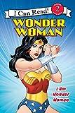 Wonder Woman Classic: I Am Wonder Woman (I Can Read Level 2)