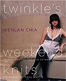 Twinkle's Weekend Knits: 20 Fast Designs for Fun Getaways