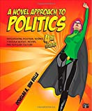 A Novel Approach to Politics; Introducing Political Science through Books, Movies, and Popular Culture