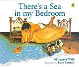 img - for There's a Sea in My Bedroom (Picture Puffin) book / textbook / text book