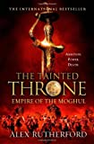 The Tainted Throne (Empire of the Moghul)