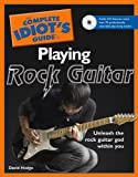 The Complete Idiot's Guide to Playing Rock Guitar, David Hodge, 1592579639