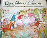 Elves, Fairies and Gnomes, Lee Bennett Hopkins, 0394943511