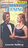 Enchanted Evening, Lynnette Hallberg, 0821769529