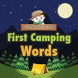 Amazon.com: First Camping Words (Adventure Babies) eBook ...