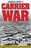 World War II: Carrier War