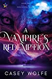 A Vampire's Redemption (The Inquisition Trilogy Book 2)