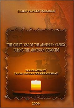 Book The Great Loss of the Armenian Clergy During the Armenian Genocide