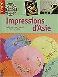 Impressions d'Asie : Motifs évocateurs à peindre sur châssis entoilés
