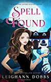 Spell Found (Blackmoore Sisters Cozy Mysteries) by  Leighann Dobbs in stock, buy online here
