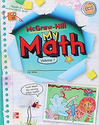 McGraw-Hill My Math, Grade 2, Student Edition, Volume 1 ...