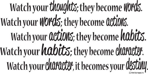 Thoughts Words Actions Habits Character Destiny Inspirational Quote
