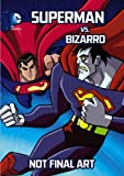 Superman vs. Bizarro, John Sazaklis, 1434260127