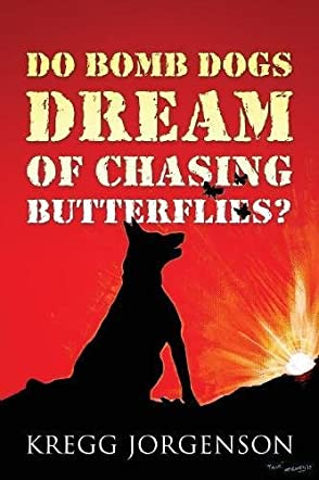 Do Bomb Dogs Dream of Chasing Butterflies