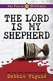 The Lord Is My Shepherd, Debbie Viguié, 1410434117