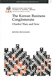 The Korean Business Conglomerate, Myung Hun Kang, 1557290512