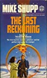 The Last Reckoning, Mike Shupp, 0345370988