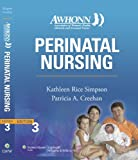 img - for AWHONN's Perinatal Nursing: Co-Published with AWHONN (Simpson, Awhonn's Perinatal Nursing) book / textbook / text book