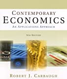 Contemporary Economics, Robert J. Carbaugh, 0765620847