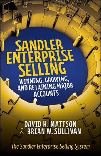 "The comprehensive 6-stage selling program from Sandler Training--   ""Top 20 Sales Training Company"" by Selling Power Magazine   Competitively pursuing large, complex accounts is perhaps the greatest challenge for selling teams. To ..."