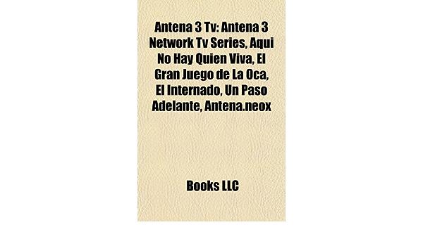 Antena 3 TV: Antena 3 Network TV Series, Aqui No Hay Quien ...