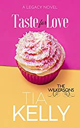 Taste for Love (The Wilkersons Book 3)