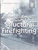 Model Procedures Guide for Structural Firefighting, , 0879391839