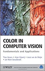 Color in Computer Vision: Fundamentals and Applications (Wiley-Is&t Series in Imaging Science and Technology)