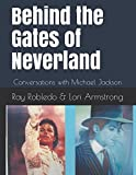 Behind the Gates of Neverland: Conversations with Michael Jackson - Color Version