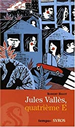Jules Vallès, quatrième E