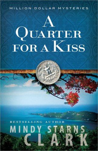 A Quarter for a Kiss (The Million Dollar - Quarter Of Dollar