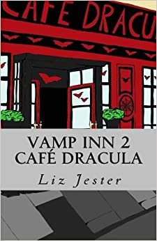 Vamp Inn 2 Cafe Dracula: Volume 2