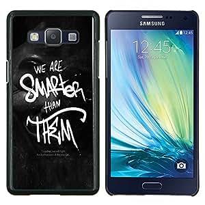 EJOOY---Cubierta de la caja de protección para la piel dura ** Samsung Galaxy A5 A5000 ** --Somos más inteligentes que ellos