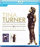 Tina Turner - One Last Time Live In Concert & Celebrate! [Blu-ray]