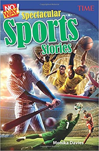 Amazon com: No Way! Spectacular Sports Stories (Time for