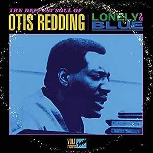 Lonely & Blue: The Deepest Soul Of Otis Redding [LP]