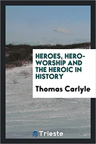 hero and hero worship by thomas carlyle summary