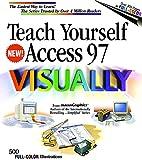 Teach Yourself Access 97 Visually, MaranGraphics Development Group and Maran, 0764560263