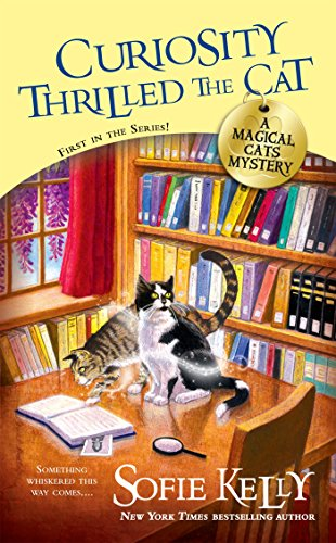 Curiosity Thrilled the Cat (A Magical Cats Mystery Book 1) cover