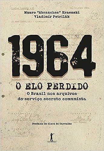 Resultado de imagem para A HISTÓRIA NEM TÃO SECRETA DE 1964