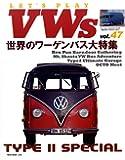 LET'S PLAY VWs(レッツプレイフォルクスワーゲン) Vol.47 (NEKO MOOK)