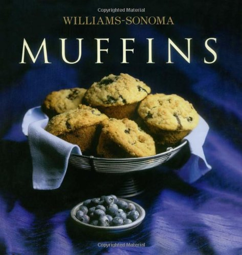 Williams-Sonoma Collection: Muffins by Beth Hensperger