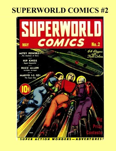 superworld comics 2 early golden age sf and adventure a hugo