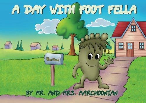 Read Online A Day With Foot Fella pdf epub
