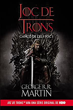 Joc de Trons (Cançó de gel i foc 1) (Catalan Edition) eBook ...